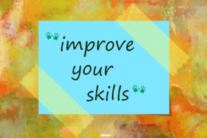 Improve your skills written on bubble speech over painted background